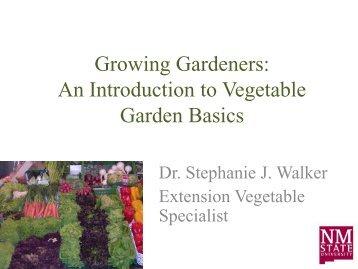 Part 1 of Vegetable Garden Presentation - Los Alamos County ...