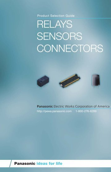 relays sensors connectors - Panasonic Electric Works Corporation of ...