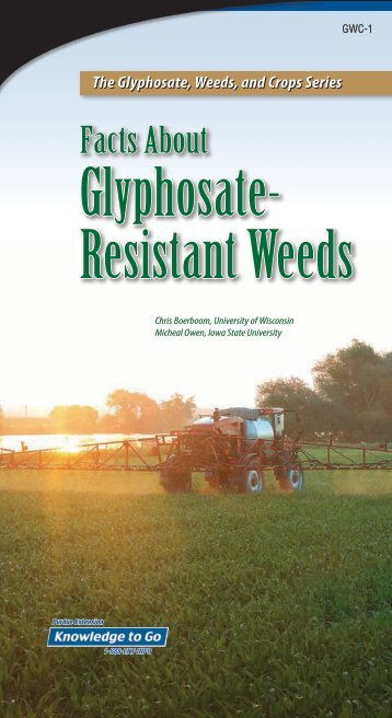GWC-1, Facts about Glyphosate-Resistant Weeds - Purdue ...