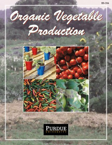 Organic Vegetable Production - Purdue Extension - Purdue University