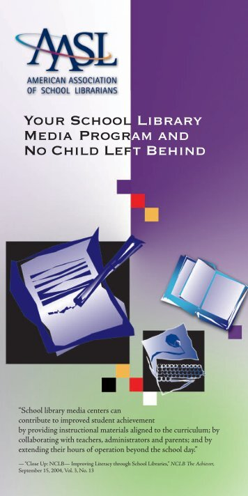 Your School Library Media Program and No Child Left Behind