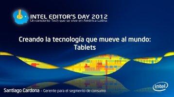 Creando la tecnología que mueve al mundo: Tablets - Intel Newsroom
