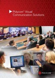 Polycom® Visual Communication Solutions