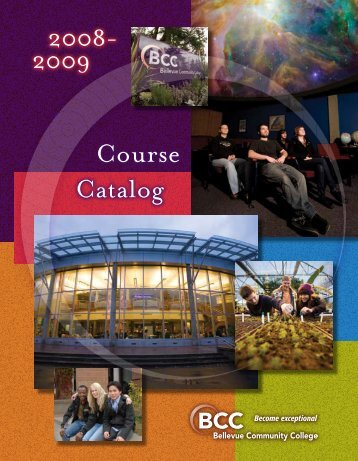 2008-2009 Course Catalog - Bellevue Community College