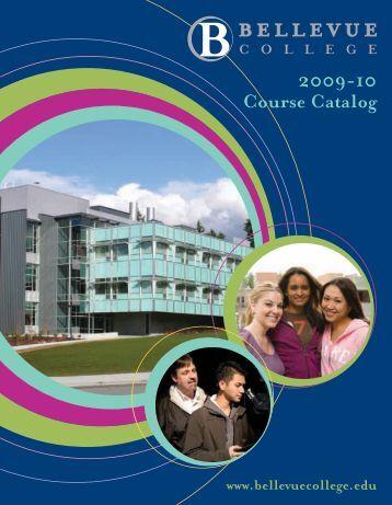 2009-2010 Course Catalog - Bellevue College