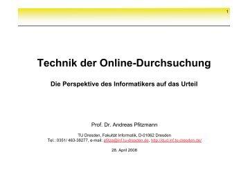 1. Technik der Online-Durchsuchung - Professur Datenschutz und ...