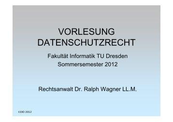 VORLESUNG DATENSCHUTZRECHT - Professur Datenschutz und ...