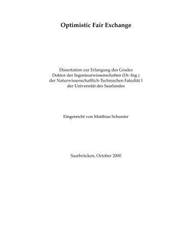 Optimistic Fair Exchange - SciDok - Universität des Saarlandes