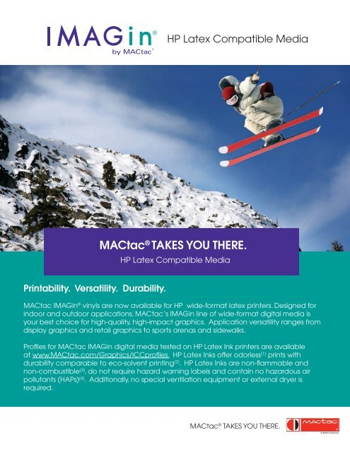 MACtac® TAKES YOU THERE