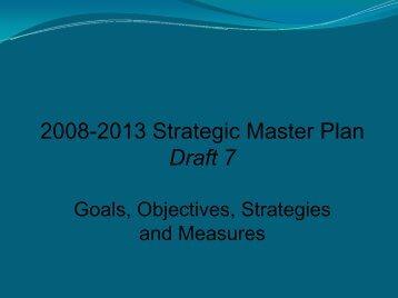 2008-2013 Strategic Master Plan Draft 7