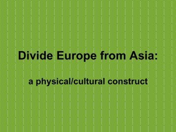 Divide Europe from Asia: - Faculty Web Pages