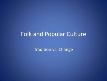 Folk and Popular Culture - Faculty Web Pages