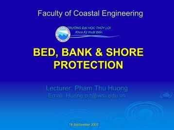 BED, BANK & SHORE PROTECTION - Khoa Kỹ thuật Biển - Trường ...