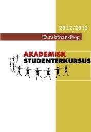 2012/2013 Kursisthåndbog - Akademisk Studenterkursus