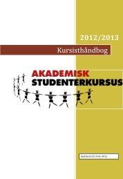 Kursisthåndbogen her - AKADEMISK STUDENTERKURSUS