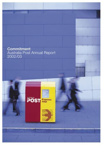 Commitment Australia Post Annual Report 2002/03