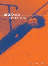 Rice Calendar Fall 06 - Department of Visual and Dramatic Arts ...