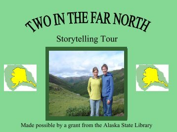 2006 Storytelling Tour - Alaska Library Association