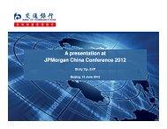 A presentation at JPMorgan China Conference 2012