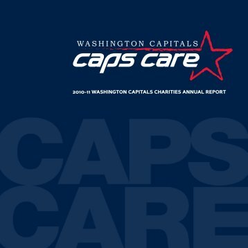 2010-11 WASHINGTON CAPITALS CHARITIES ANNUAL REPORT