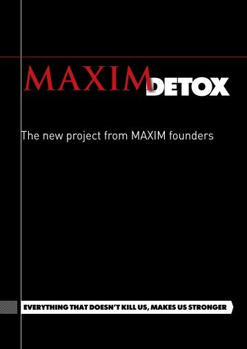 MAXIM detoX reAder Is