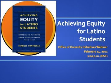 Achieving Equity for Latino Students - College Board