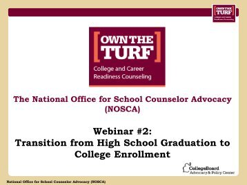 Webinar #2: Transition from High School ... - College Board