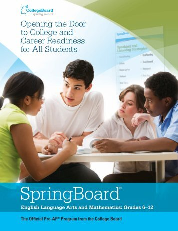 Opening the Door to College and Career ... - College Board