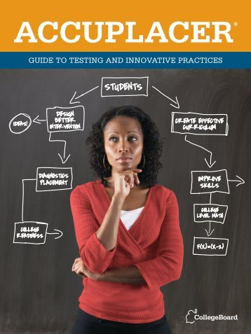 ACCUPLACER Guide to Testing and Innovative ... - College Board