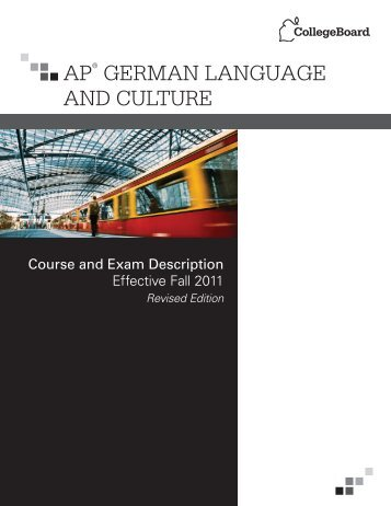 AP® GERMAN LANGUAGE AND CULTURE - College Board