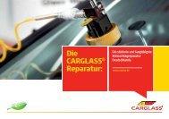 Die CARGLASS Reparatur: