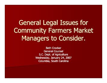General Legal Issues for g Community Farmers Market M t C id M t C ...
