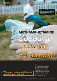 Methamphetamines: Speeding Toward Psychosis