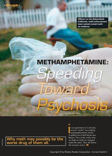 Methamphetamines: Speeding Toward Psychosis