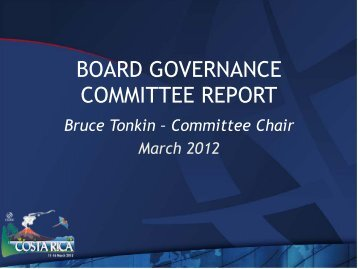 Board Governance Committee Report - Costa Rica