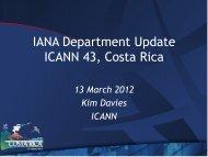 IANA Department Update ICANN 43, Costa Rica - Costa Rica - icann