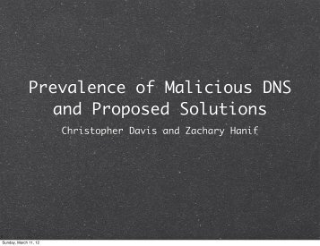 Prevalence of Malicious DNS and Proposed Solutions - Costa Rica ...