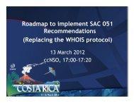 WHOIS Roadmap Introduction, Steve Sheng, ICANN - Costa Rica ...