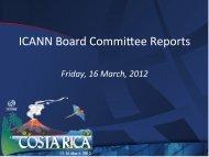 Board Committee Reports - Costa Rica - icann