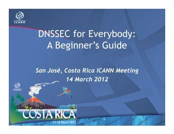 DNSSEC for Everybody: A Beginner's Guide - Costa Rica - icann