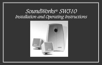 SoundWorks® SW310 Installation and Operating Instructions