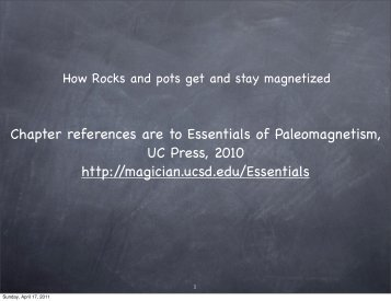 Chapter references are to Essentials of Paleomagnetism, UC Press ...