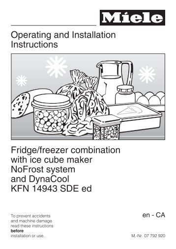 Operating and Installation Instructions Fridge/freezer ... - Miele.ca