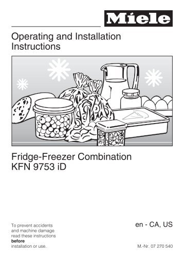 Operating and Installation Instructions Fridge-Freezer ... - Miele.ca
