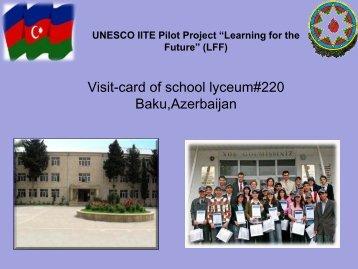 Visit-card of school lyceum#220 Baku,Azerbaijan - Unesco