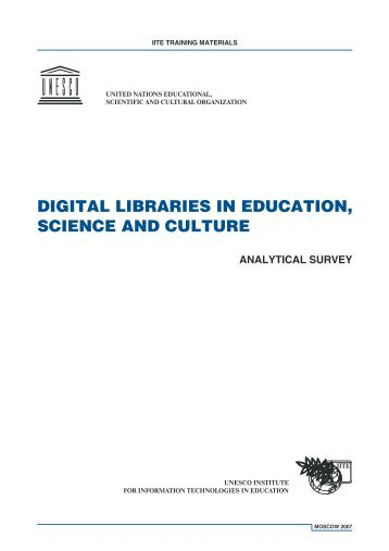 digital libraries in education, science and culture - unesco iite
