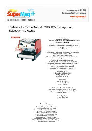 cafetera la pavoni modelo pub 1 grupo maquinas para negocio. Black Bedroom Furniture Sets. Home Design Ideas