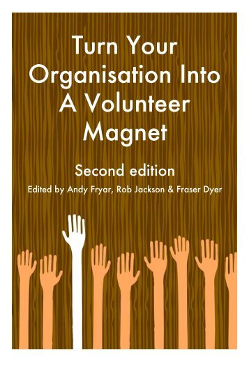 Turn Your Organisation Into A Volunteer Magnet, 2nd - Energize, Inc.