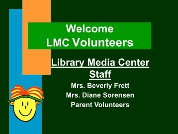 Volunteer Welcome Presentation - Clow Elementary School