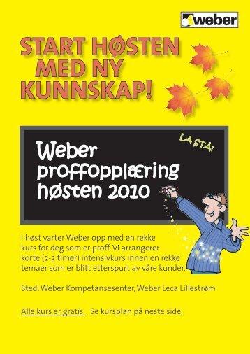 Weber proffopplæring høsten 2010